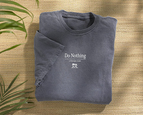 """Do Nothing"" Tee"
